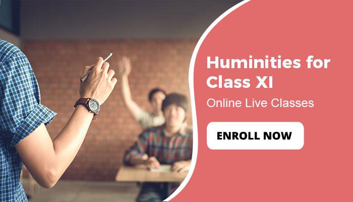 Humanities for Class XI