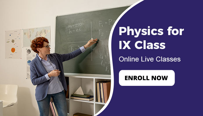 Physics for IXth Class