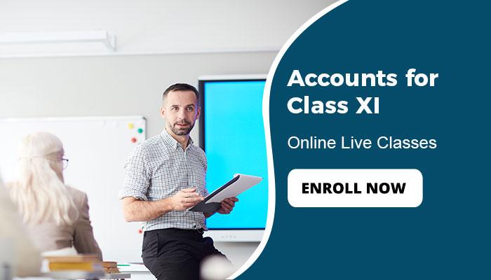 Accounts For Class XI