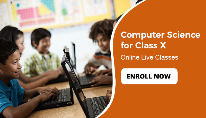 Computer Science  for Class X